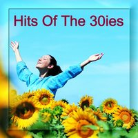 HITS OF THE 30ies - Hits Der 30iger - Puttin` On The Ritz — Various Diverse Compilation