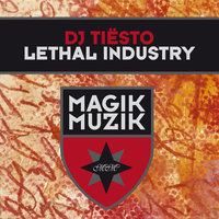 Lethal Industry — Tiësto