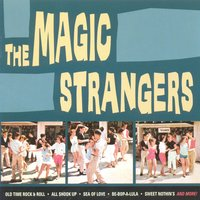 The Magic Strangers — The Magic Strangers