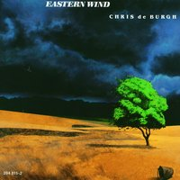 Eastern Wind — Chris De Burgh