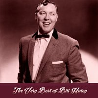 The Very Best of Bill Haley — Bill Haley