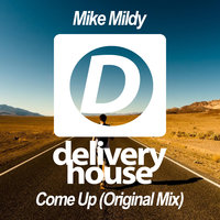 Come Up — Mike Mildy