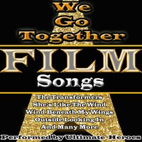 We Go Together: Film Songs — Ultimate Heroes