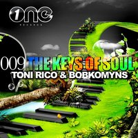 The Keys of Soul — Toni Rico, Bobkomyns, Toni Rico|Bobkomyns