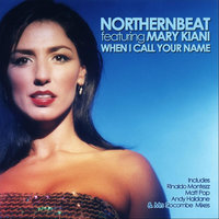 When I Call Your Name — Northernbeat