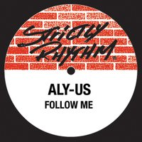 Follow Me — Aly-Us