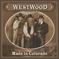 Made in Colorado (Sound of Your Voice) — Westwood & Dave German