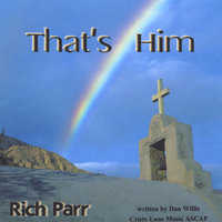 That's Him — Rich Parr