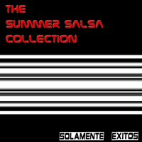The Summer Salsa Collection — сборник