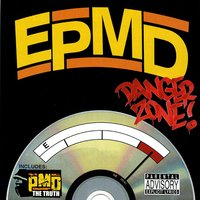 Danger Zone b/w The Truth — EPMD