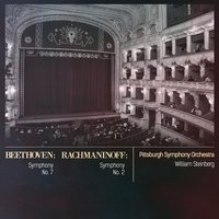 Beethoven: Symphony No. 7 - Rachmaninoff: Symphony No. 2 — Pittsburgh Symphony Orchestra