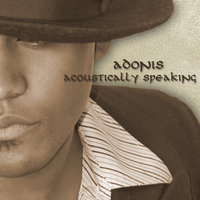 Acoustically Speaking — Adonis
