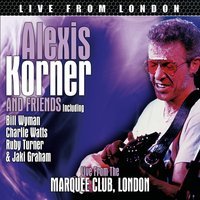 Live From London — Alexis Korner & Friends