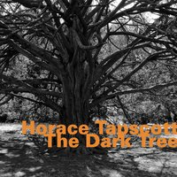 The Dark Tree — John Carter, Cecil MCBee, Andrew Cyrille, Horace Tapscott