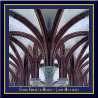 G.F.Handel - JUDAS MACCABAEUS (Historically informed performance in English) — Sinead Pratschke, Catherine King, Charles Humphries, Mark LeBrocq, Christopher Purves, Maulbronner Kammerchor, Maulbronn Chamber Choir, Musica Florea Prague, Jürgen Budday