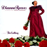 The Calling — Dianne Reeves
