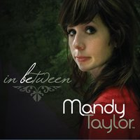 In Between — Mandy Taylor