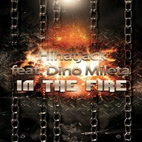 In the Fire — Dino Mileta, Hihatjack
