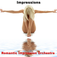 Impressions — Magic Moments, Romantic Impression Orchestra