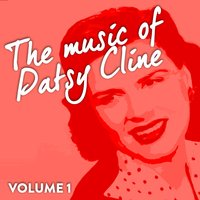 The Music of Patsy Cline, Vol. 1 — Patsy Cline