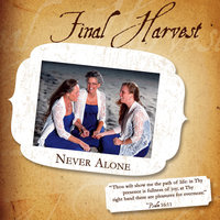 Never Alone — Final Harvest