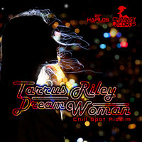 Dream Woman — Tarrus Riley