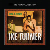 Rock-A-Bucket — Ike Turner