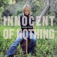 Innocent of Nothing — Marilyn Scott
