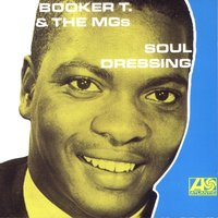 Soul Dressing — Booker T. & The MG's