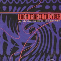 From Trance To Cyber — сборник