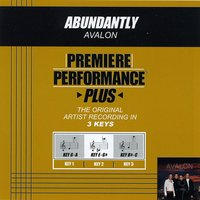 Abundantly (Premiere Performance Plus Track) — Avalon