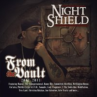 From the Vault (2002-2013) — Night Shield