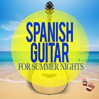 Spanish Guitar for Summer Nights — Guitar Instrumental Music, Guitar Instrumental Music|Guitar Instrumental Music