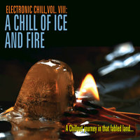 Electronic Chill, Vol. 8: A Chill of Ice and Fire — сборник