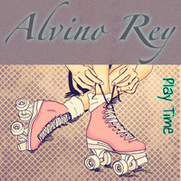 Play Time — Alvino Rey
