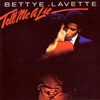 Tell Me A Lie — Bettye LaVette