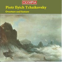 Pyotr Ilyich Tchaikovsky: Overture and fantasy — Пётр Ильич Чайковский, The Symphony Orchestra of Russia, Conductor   V. Dudarova, The Symphony Orchestra of Russia, Veronica Dudarova