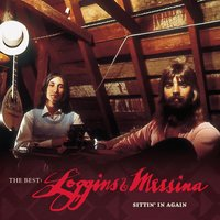 The Best: Loggins & Messina Sittin' In Again — Loggins & Messina, Kenny Loggins, Jim Messina
