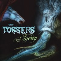 Agony — The Tossers