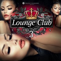 Lounge Club Chillers, Vol. 3 — сборник