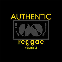 Authentic Reggae Vol 2 Platinum Edition — сборник