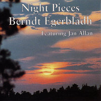 Night Pieces — Berndt Egerbladh