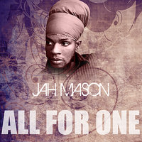 All For One — Jah Mason