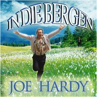 In Die Bergen — Joe Hardy