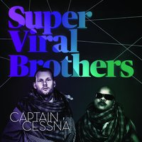 Captain Cessna EP — Super Viral Brothers