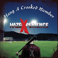 Hang a Crooked Number — HazeXperience