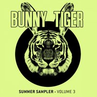 Bunny Tiger Summer Sampler Vol. 3 — сборник