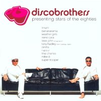Presenting Stars Of the Eighties — Discobrothers