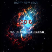 Happy New Year 2016 House Music Selection — сборник