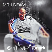 Can't B Denied — Mr Uneasy